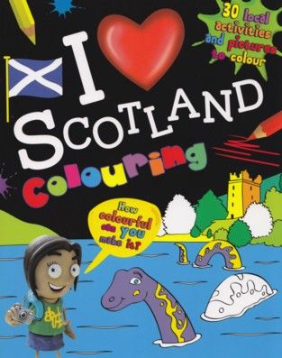 I Love Scotland Coloring Book