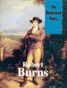 Robert Burns : The Illustrated Poets